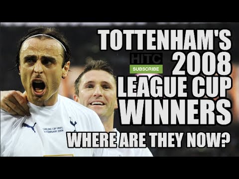 Tottenham's 2008 League Cup Winners: Where Are They Now?