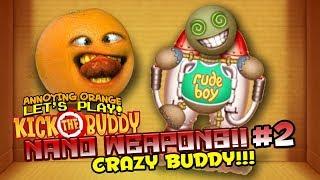 - Kick the Buddy Nano Weapons 2 CRAZY BUDDY