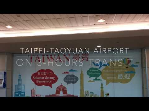On 3-Hours Transit at Taipei-Taoyuan Airport