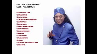 Video LAGU TERLARIS DIDI KEMPOT ( FULL ALBUM ) download MP3, 3GP, MP4, WEBM, AVI, FLV April 2018