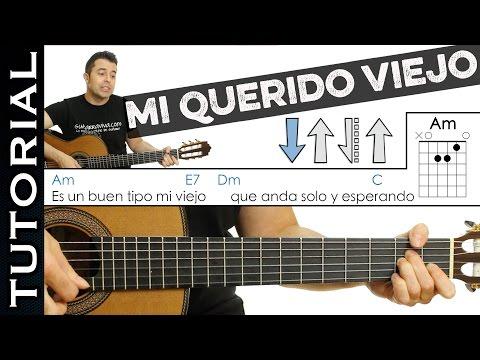 Como tocar Mi Querido Viejo de PIERO en Guitarra  FACIL Tutorial perfecto sin cambiar afinación!
