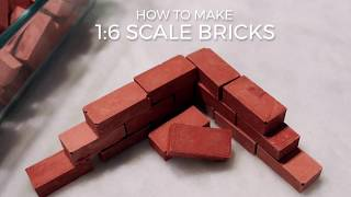 How To Make 1:6 Scale Bricks
