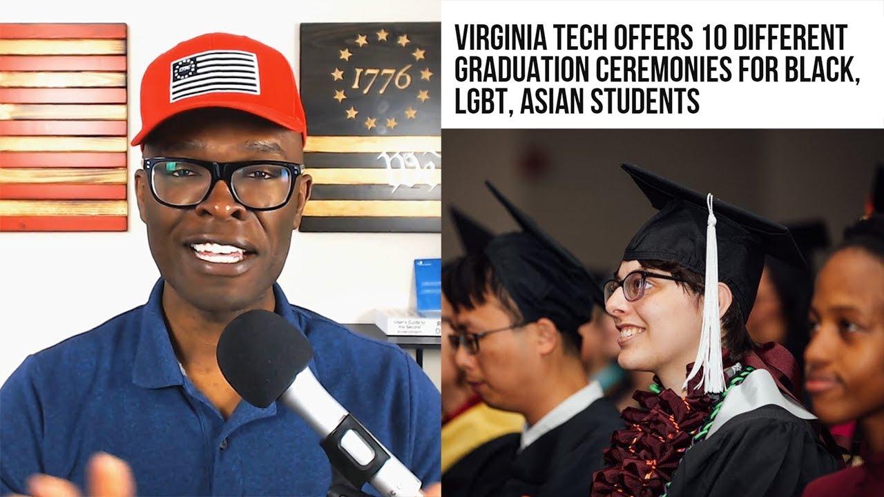 Anthony Brian Logan - Virginia Tech Offers Several SEGREGATED Graduation Ceremonies!