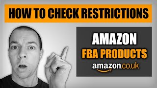 How to Check What You CAN & CAN'T Sell on Amazon FBA | Restricted Products & Gated Categories 2020