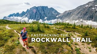 ROCKWALL TRAIL - Fastpacking the Most Beautiful Trail in the Rockies
