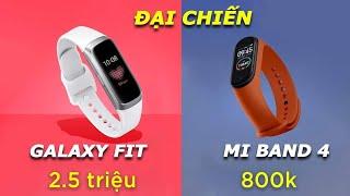 So sánh Galaxy Fit vs Mi Band 4: Chọn 800k hay 2.5 triệu?