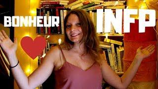 Le BONHEUR pour l'INFP! (MBTI en français)
