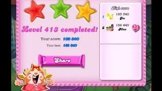 Candy Crush Saga Level 413 ★★★  NO BOOSTER