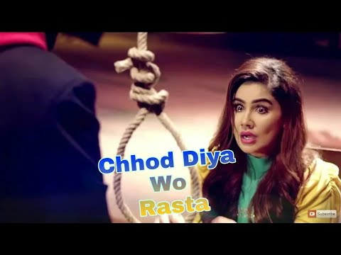 Chhod Diya Wo Rasta Jis Raste Se Tu The Gujare ( New Song Arijit Singh )  [  Cover Song 2018 ]