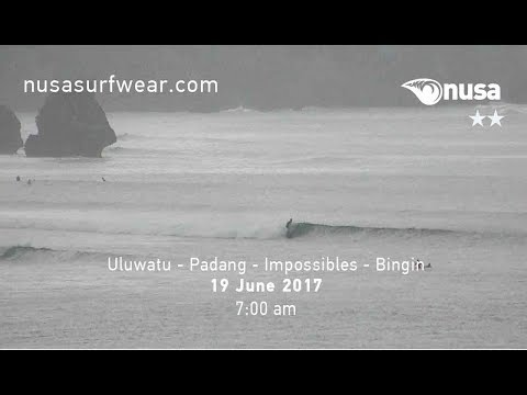 19 - 06 - 2017 /✰✰ / NUSA's Daily Surf Video Report from the Bukit, Bali.