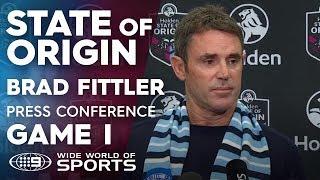 2019 State of Origin Press Conference: Brad Fittler - Game I | NRL on Nine