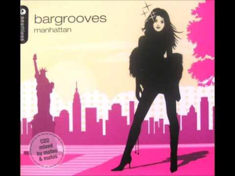 Bargrooves Manhattan (2005) CD 1