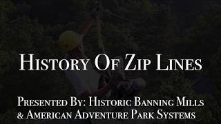 History of Zip Lines