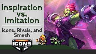 Inspiration vs. Imitation: Icons: Combat Arena, Rivals, and Smash