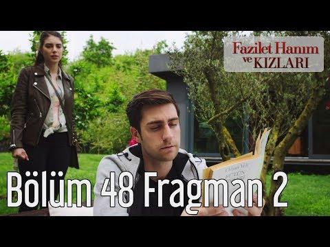 Fazilet Hanım ve Kızları 48. Bölüm 2. Fragman