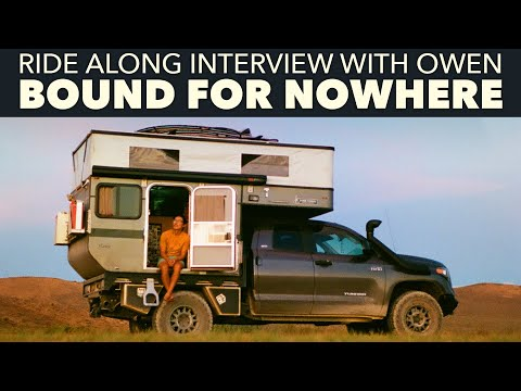 Full Time Traveler | Ride Along Interview with Owen of Bound for Nowhere