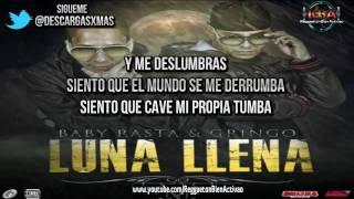 Baby Rasta Y Gringo - Luna Llena [Letra] (Prod. By Jumbo Y Santana)