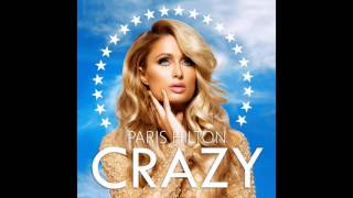Paris Hilton - Crazy (Original Mix Snippet)