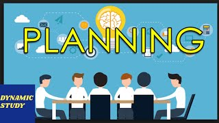 Planning | Meaning, Definition, Characteristics and Importance of Planning |