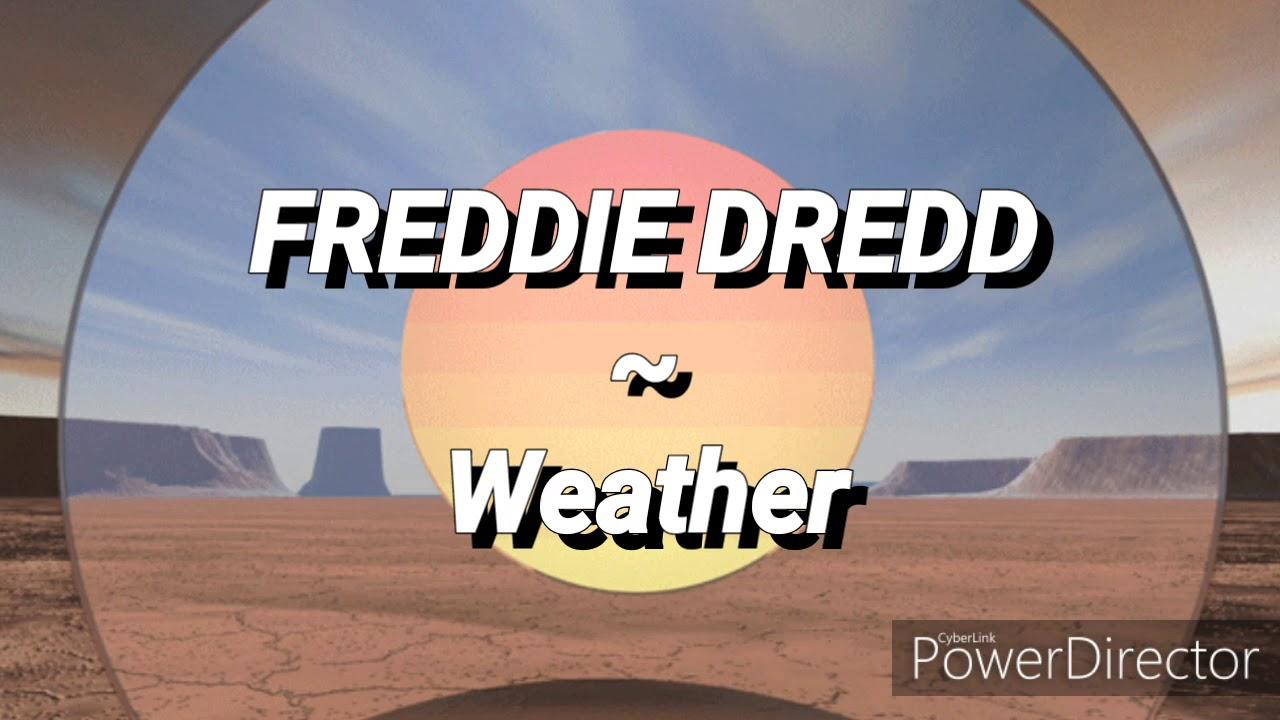 Weather Freddie Dredd Roblox Id Code Lyric Video Weather By Freddie Dredd Youtube
