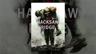 Hacksaw Ridge(HACKSAW RIDGE is the extraordinary true story of Desmond Doss (Andrew Garfield) who, in Okinawa during the bloodiest battle of WWII, saved 75 men without ..., 2016-11-04T04:20:28.000Z)