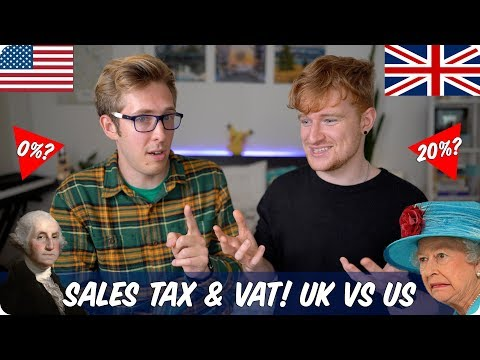 Sales Tax VS VAT | British VS American Evan Edinger & Luke Cutforth