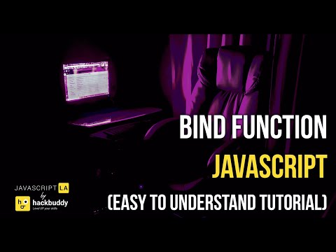 Bind Function JavaScript (Easy to Understand Tutorial)