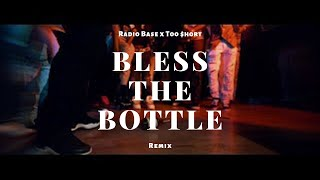 Скачать Radio Base Bless The Bottle Remix Ft Too Hort