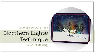 Northern Lights Technique with Stampin