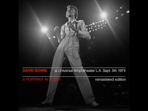 "David Bowie ""A Portrait In Flesh"" (Full show L.A. Sept. 5th 1974) Remastered"