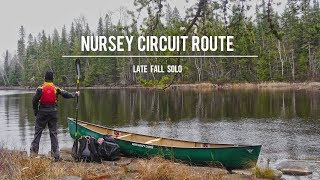 Nursey Circuit Route: Late Fall Solo Canoe Trip