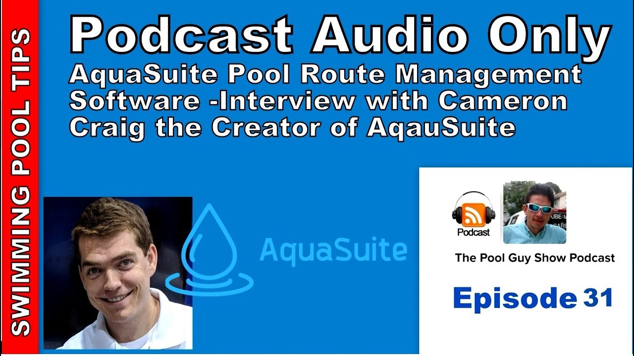 Aquasuite Pool Route Management Software With Cameron Craig Youtube