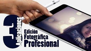 APPS PARA EDITAR FOTOGRAFIAS PROFESIONALES DESDE IPAD