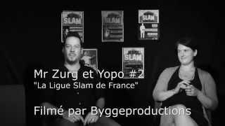 Mr Zurg et Yopo - La ligue slam de France