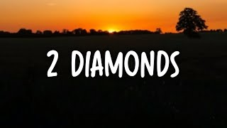 Lil Wayne – 2 DIAMONDS (Lyrics)
