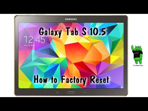 How to Reset the Galaxy Tab S 10.5 Back to Factory Settings
