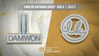 Mundial 2019: Fase de Entrada - Dia 5 | DAMWON Gaming x Lowkey Esports (Jogo 4)