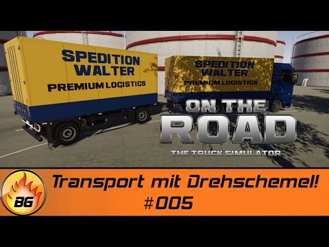 On The Road #005 | Transport mit Drehschemel! | Let's Play [HD]
