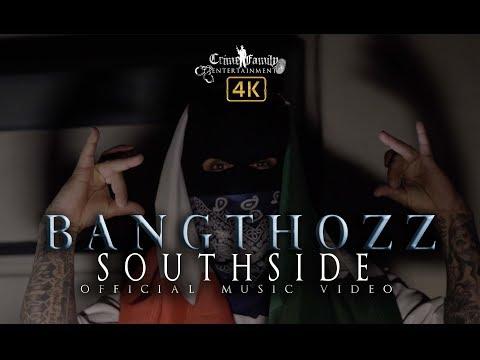 Bangthozz - Southside (OFFICIAL MUSIC VIDEO)