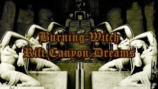 Burning Witch - Rift.Canyon.Dreams