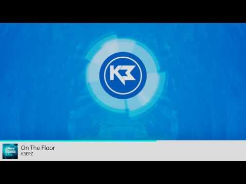 K3EPZ - On The Floor (Free Download)