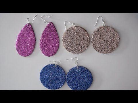 DIY Glitter Earrings Tutorial | Beautiful Super Lightweight and Sturdy | Easy (No Leather)