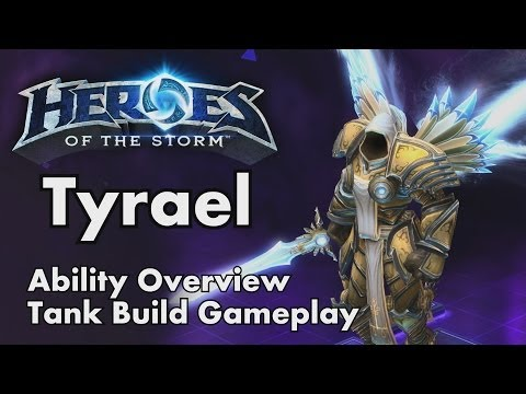 Heroes of the Storm:  Tyrael Ability and Talent Overview plus Tank Build Gameplay