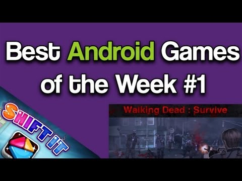 Top 2 Best Android Games Of The Week #1 - Walking Dead & Shift It