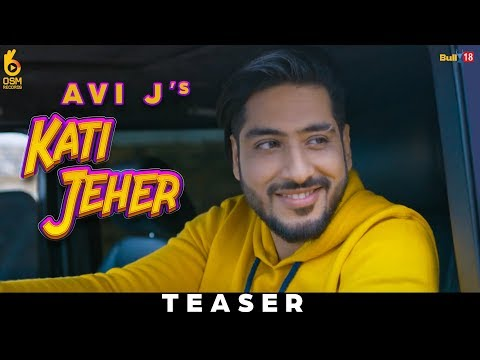 Kati Jeher | कत्ती जहर | Teaser | Avi J Ft. Ravish Khanna |  OSM Records | Releasing on 24 Jan 2019