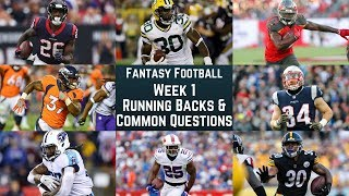 Fantasy Football - Week 1 Running Backs and Common Questions