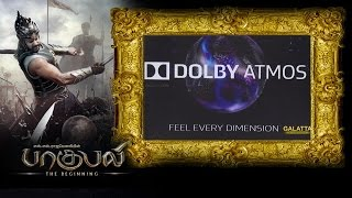 celebritys opinion on baahubali in dolby atmos