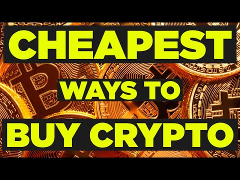 [Compare] CHEAP Ways To Buy Bitcoin / Ethereum