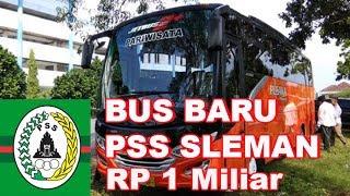HOT News - Inilah Bus Baru PSS Sleman - Harganya 1 Miliar