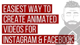 How to create animated video for Instagram and Facebook